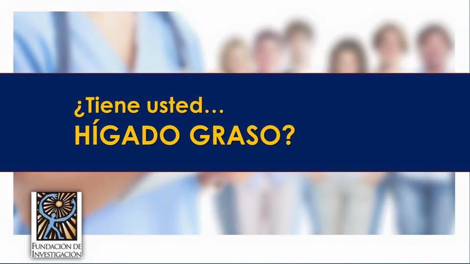 Tiene usted… Hígado Graso?